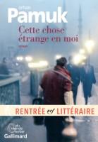 Cette chose étrange en moi, Orhan Pamuk (Gallimard) - Ph. Leuckx