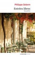 Entrées libres, Nouvelles, Philippe Delerm (par Sandrine Ferron-Veillard)