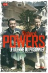 Le dilemme du prisonnier, Richard Powers
