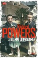 Le dilemme du prisonnier, Richard Powers