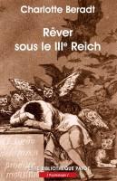 Rêver sous le IIIe Reich, Charlotte Beradt (par Gilles Banderier)