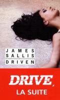 Driven, James Sallis