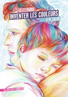 Inventer les couleurs, Gilles Paris (par Christelle Brocard)
