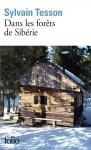 Dans les forêts de Sibérie, Sylvain Tesson (par Cyrille Godefroy)