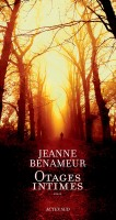 Otages intimes, Jeanne Benameur