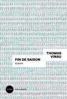 Fin de saison, Thomas Vinau (par Philippe Chauché)
