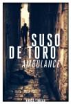 Ambulance, Suso de Toro