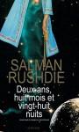 Deux ans, huit mois et vingt-huit nuits, Salman Rushdie