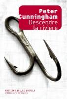 Descendre la rivière, Peter Cunningham