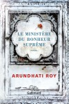 Le Ministère du Bonheur Suprême, Arundhati Roy