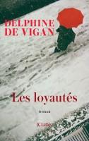 Les Loyautés Delphine de Vigan (Lattès) - S. Guessous