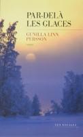 Par delà les glaces, Gunilla Linn Persson (Escales) G. Banderier