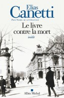 Le Livre contre la mort, Elias Canetti (Albin Michel) - G. Banderier