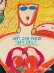 Entre art des fous et art brut, La collection Sainte-Anne