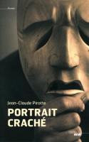 Portrait craché, Jean-Claude Pirotte