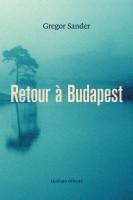 Retour à Budapest, Gregor Sander (par Emmanuelle Caminade)
