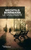 Le violoniste, Mechtild Borrmann