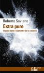 Extra pure, Voyage dans l'économie de la cocaïne, Roberto Saviano