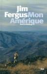 Mon Amérique, Jim Fergus