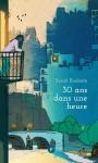 30 ans dans une heure, Sarah Roubato (par Cathy Garcia)