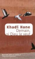 Demain, si Dieu le veut, Khadi Hane