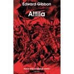 Attila, Edward Gibbon
