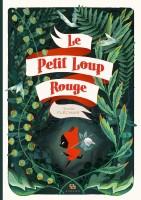 D'Images et de bulles (9)  Le Petit Loup rouge, Amélie Fléchais