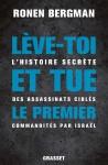 Lève-toi et tue le premier, L'histoire secrète des assassinats ciblés commandités par Israël, Ronen Bergman (par Gilles Banderier)