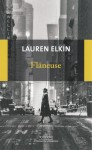 Flâneuse, Lauren Elkin (par Laurent LD Bonnet)