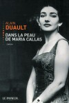 Dans la peau de Maria Callas, Alain Duault