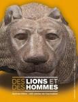 Des lions et des hommes, collectif (par Charles Duttine)