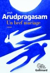 Un bref mariage, Anuk Arudpragasam