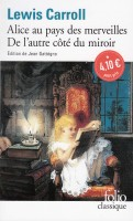 Les Aventures d'Alice au pays des merveilles, Ce qu'Alice trouva de l'autre côté du miroir, Lewis Carroll (par Matthieu Gosztola)