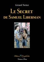 Le secret de Samuel Liberman, Gérard Netter