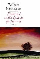 L'intensité secrète de la vie quotidienne, William Nicholson