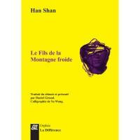 Le Fils de la montagne froide, Han Shan (La Différence) - Ph. Leuckx