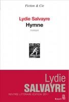 Hymne, Lydie Salvayre