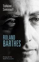 Roland Barthes, Thiphaine Samoyault
