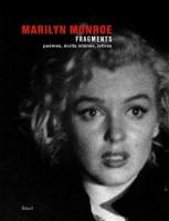 Fragments, Marilyn Monroe