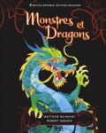 Monstres et dragons, Encyclopédie mythologique, Matthew Reinhart et Robert Sabuda