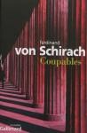 Coupables, Ferdinand von Schirach