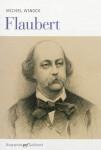Flaubert, Michel Winock