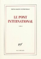 Le pont international, Silvia Baron Supervielle