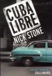 Cuba Libre, Nick Stone