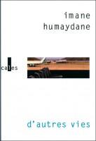 D'autres vies, Imane Humaydane