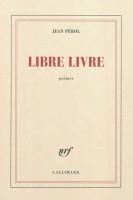 Libre livre, Jean Pérol