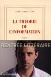 La théorie de l'information, Aurélien Bellanger (2 recensions)