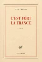 C'est fort la France !, Paule Constant