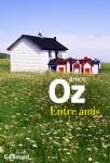 Entre amis, Amos Oz