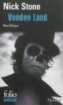 Voodoo Land, Nick Stone